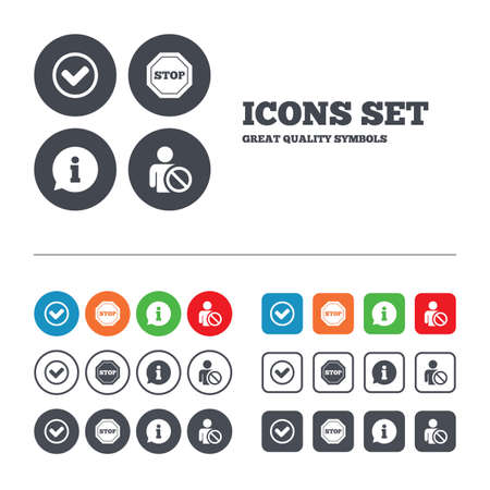 blacklist: Information icons. Stop prohibition and user blacklist signs. Approved check mark symbol. Web buttons set. Circles and squares templates. Vector Illustration