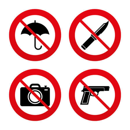 No, Ban or Stop signs. Gun weapon icon.Knife, umbrella and photo camera signs. Edged hunting equipment. Prohibition objects. Prohibition forbidden red symbols. Vector