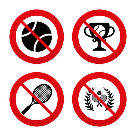No, Ban or Stop signs. Tennis ball and rackets icons. Winner cup sign. Sport laurel wreath winner award symbol. Prohibition forbidden red symbols. Vector Vector