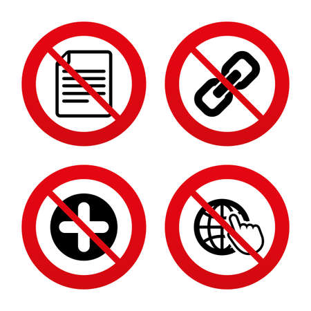 hyperlink: No, Ban or Stop signs. Plus add circle and hyperlink chain icons. Document file and globe with hand pointer sign symbols. Prohibition forbidden red symbols. Vector Illustration