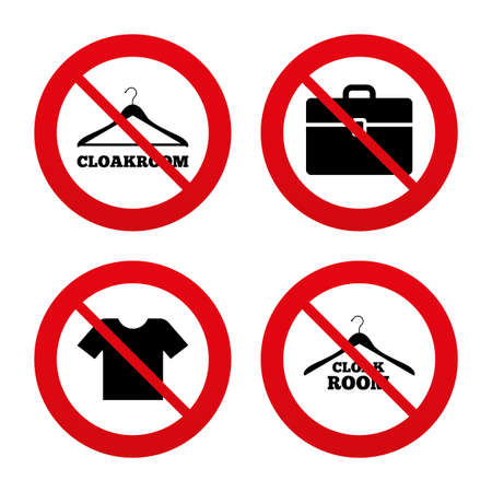 cloakroom: No, Ban or Stop signs. Cloakroom icons. Hanger wardrobe signs. T-shirt clothes and baggage symbols. Prohibition forbidden red symbols. Vector Illustration