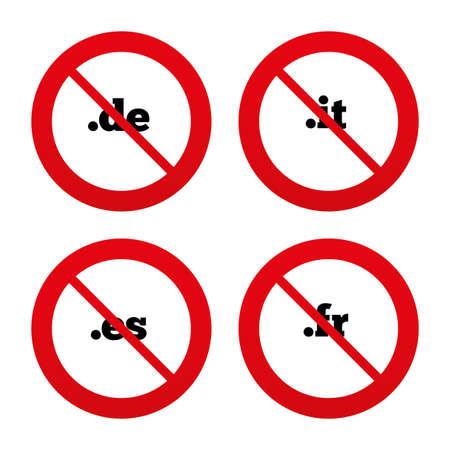 vector es: No, Ban or Stop signs. Top-level internet domain icons. De, It, Es and Fr symbols. Unique national DNS names. Prohibition forbidden red symbols. Vector Illustration