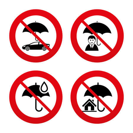water damage: No, Ban or Stop signs. Life, Real estate or Home insurance icons. Umbrella with water drop symbol. Car protection sign. Prohibition forbidden red symbols. Vector