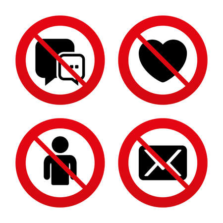forbidden love: No, Ban or Stop signs. Social media icons. Chat speech bubble and Mail messages symbols. Love heart sign. Human person profile. Prohibition forbidden red symbols. Vector Illustration