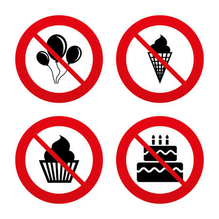 No, Ban or Stop signs. Birthday party icons. Cake with ice cream signs. Air balloons with rope symbol. Prohibition forbidden red symbols. Vector Vector