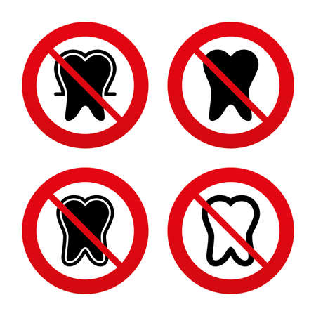 stomatologist: No, Ban or Stop signs. Tooth enamel protection icons. Dental toothpaste care signs. Healthy teeth sign. Prohibition forbidden red symbols. Vector