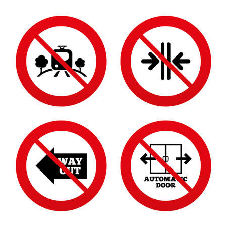 No, Ban or Stop signs. Train railway icon. Overground transport. Automatic door symbol. Way out arrow sign. Prohibition forbidden red symbols. Vector