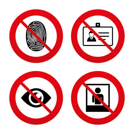 authentication: No, Ban or Stop signs. Identity ID card badge icons. Eye and fingerprint symbols. Authentication signs. Photo frame with human person. Prohibition forbidden red symbols. Vector