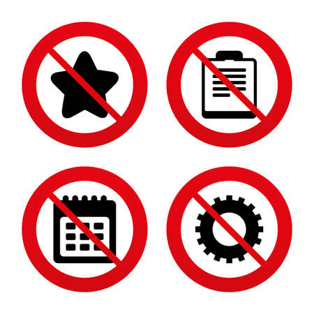 No, Ban or Stop signs. Calendar and Star favorite icons. Checklist and cogwheel gear sign symbols. Prohibition forbidden red symbols. Vector Vector