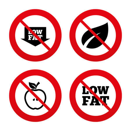 lowfat: No, Ban or Stop signs. Low fat arrow icons. Diets and vegetarian food signs. Apple with leaf symbol. Prohibition forbidden red symbols. Vector Illustration
