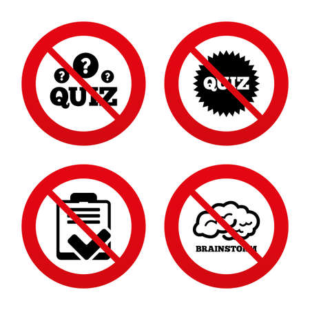 feedback form: No, Ban or Stop signs. Quiz icons. Brainstorm or human think. Checklist symbol. Survey poll or questionnaire feedback form. Questions and answers game sign. Prohibition forbidden red symbols. Vector
