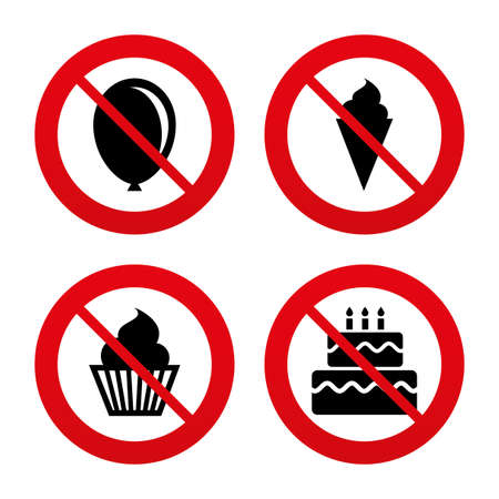 No, Ban or Stop signs. Birthday party icons. Cake with ice cream signs. Air balloon symbol. Prohibition forbidden red symbols. Vector Vector