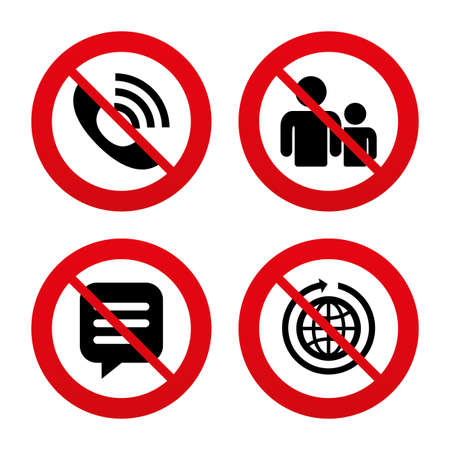 rang: No, Ban or Stop signs. Group of people and share icons. Speech bubble and round the world arrow symbols. Communication signs. Prohibition forbidden red symbols. Vector