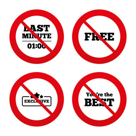 you are special: No, Ban or Stop signs. Last minute icon. Exclusive special offer with star symbols. You are the best sign. Free of charge. Prohibition forbidden red symbols. Vector