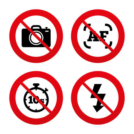 No, Ban or Stop signs. Photo camera icon. Flash light and autofocus AF symbols. Stopwatch timer 10 seconds sign. Prohibition forbidden red symbols. Vector