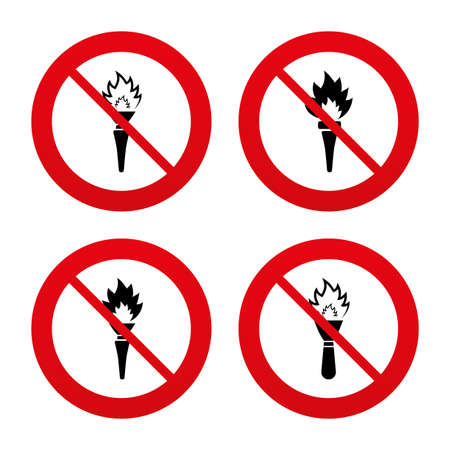 torch light: No, Ban or Stop signs. Torch flame icons. Fire flaming symbols. Hand tool which provides light or heat. Prohibition forbidden red symbols. Vector