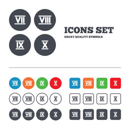 Roman numeral icons. 7, 8, 9 and 10 digit characters. Ancient Rome numeric system. Web buttons set. Circles and squares templates. Vector Illustration