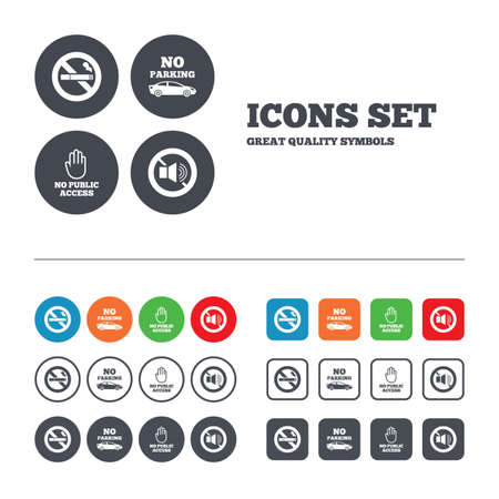 private access: Stop smoking and no sound signs. Private territory parking or public access. Cigarette and hand symbol. Web buttons set. Circles and squares templates. Vector Illustration