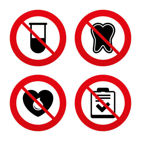 ban aid: No, Ban or Stop signs. Medical icons. Tooth, test tube, blood donation and checklist signs. Laboratory equipment symbol. Dental care. Prohibition forbidden red symbols. Vector