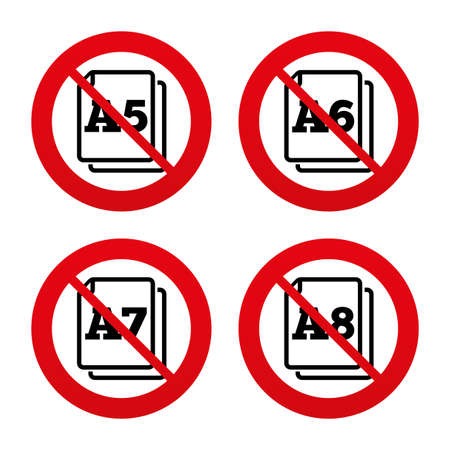 No, Ban or Stop signs. Paper size standard icons. Document symbols. A5, A6, A7 and A8 page signs. Prohibition forbidden red symbols. Vector
