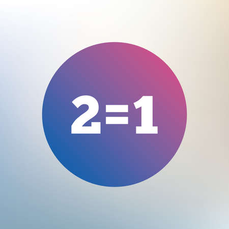 equals: Zwei f�r einen Zeichen-Symbol. Nehmen Sie zwei Lohn f�r einen Verkauf-Taste. 2 gleich 1 Icon auf unscharfen Hintergrund. Vektor Illustration