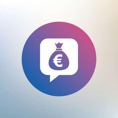 eur: Money bag sign icon. Euro EUR currency speech bubble symbol. Icon on blurred background. Vector Illustration