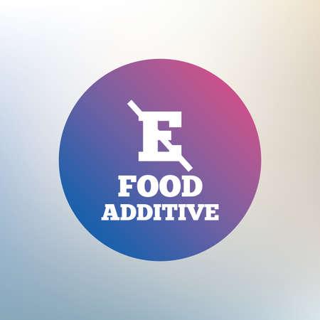 stabilizers: Aditivo alimentario signo icono. Sin s�mbolo E. Alimento natural sano. Icono en el fondo borroso. Vector Vectores