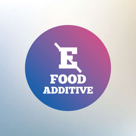 stabilizers: Food additive sign icon. Without E symbol. Healthy natural food. Icon on blurred background. Vector Illustration