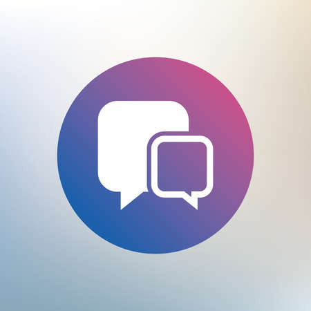 chat bubbles: Chat sign icon. Speech bubbles symbol. Communication chat bubbles. Icon on blurred background. Vector
