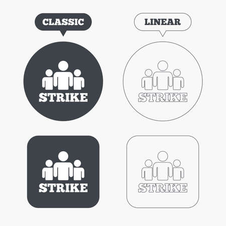 activists: Strike sign icon. Group of people symbol. Industrial action. People protest. Classic and line web buttons. Circles and squares. Vector