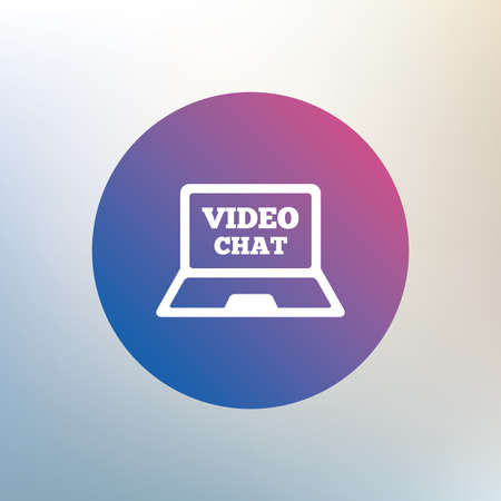 video chat: Video chat laptop sign icon. Web communication symbol. Website video talk. Icon on blurred background. Vector