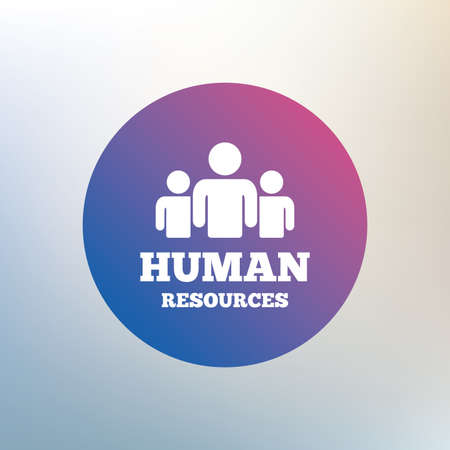 Human resources sign icon. HR symbol. Workforce of business organization. Group of people. Icon on blurred background. Vector