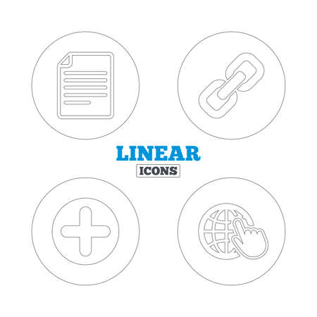 hyperlink: Plus add circle and hyperlink chain icons. Document file and globe with hand pointer sign symbols. Linear outline web icons. Vector Illustration