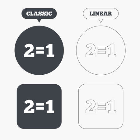 equals: Two for one sign icon. Take two pay for one sale button. 2 equals 1. Classic and line web buttons. Circles and squares. Vector Illustration