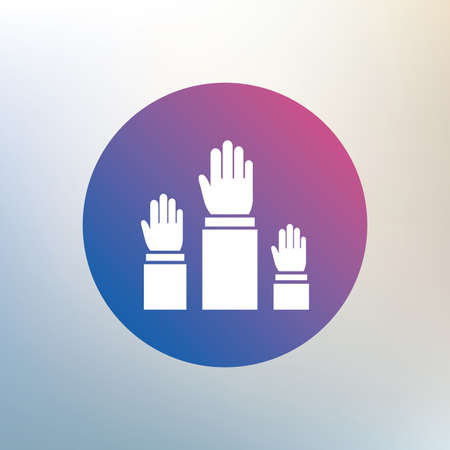 referendum: Election or voting sign icon. Hands raised up symbol. People referendum. Icon on blurred background. Vector