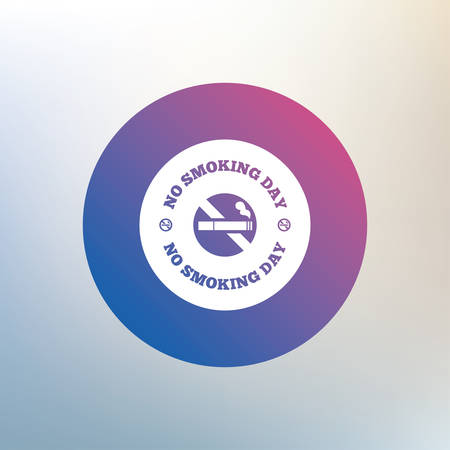 quit smoking: No smoking day sign icon. Quit smoking day symbol. Icon on blurred background. Vector Illustration