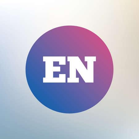en: English language sign icon. EN translation symbol. Icon on blurred background. Vector