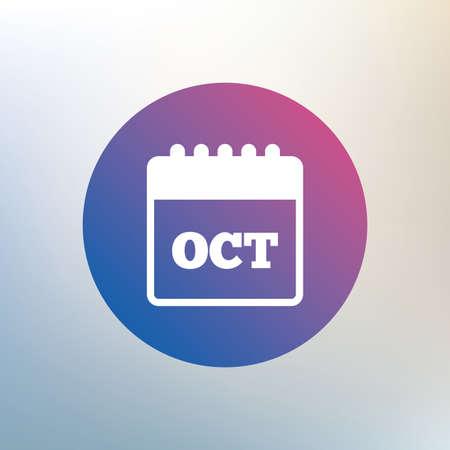 październik: Calendar sign icon. October month symbol. Icon on blurred background. Vector Ilustracja