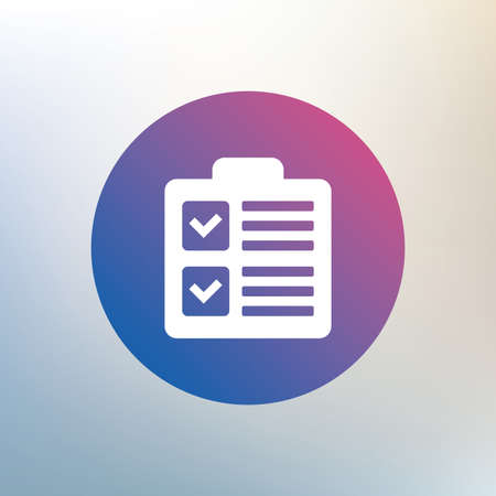 poll: Checklist sign icon. Control list symbol. Survey poll or questionnaire form. Icon on blurred background. Vector Illustration