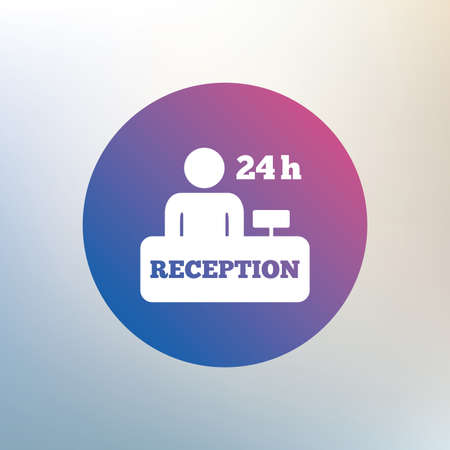 reception table: Reception sign icon. 24 hours Hotel registration table with administrator symbol. Icon on blurred background. Vector