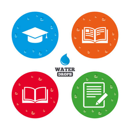 higher: Water drops on button. Pencil with document and open book icons. Graduation cap symbol. Higher education learn signs. Realistic pure raindrops on circles. Vector Illustration