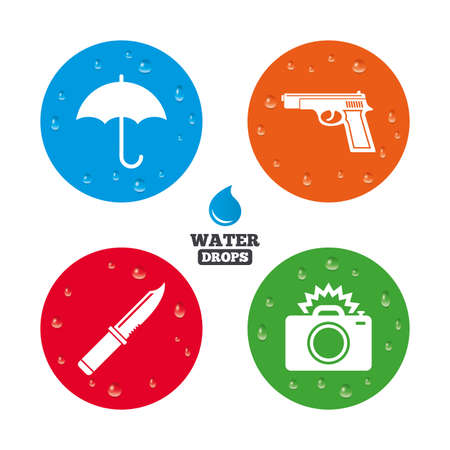 edged: Water drops on button. Gun weapon icon.Knife, umbrella and photo camera with flash signs. Edged hunting equipment. Prohibition objects. Realistic pure raindrops on circles. Vector