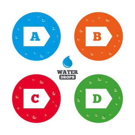 consumo energia: Gocce d'acqua su tasto. Classe di efficienza energetica icone. Energia simboli consumo segno. Di classe A, B, C e D. gocce di pioggia puro realistiche su cerchi. Vettore Vettoriali