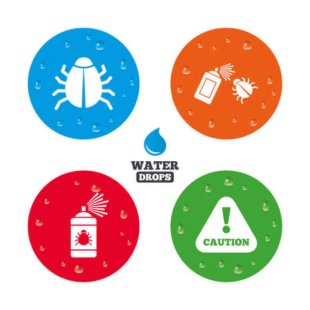 Water drops on button. Bug disinfection icons. Caution attention symbol. Insect fumigation spray sign. Realistic pure raindrops on circles. Vector