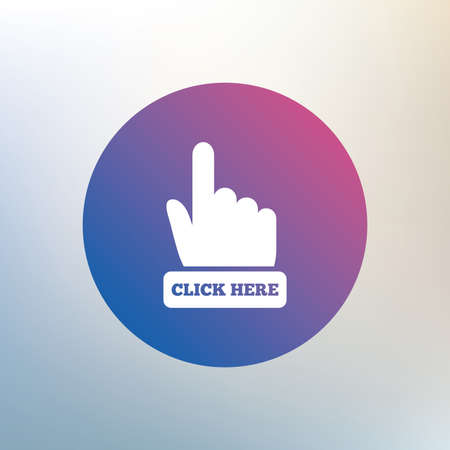 press button: Click here hand sign icon. Press button. Icon on blurred background. Vector Illustration