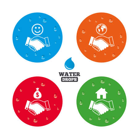 amicable: Water drops on button. Handshake icons. World, Smile happy face and house building symbol. Dollar cash money bag. Amicable agreement. Realistic pure raindrops on circles. Vector