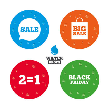 sign equals: Water drops on button. Sale speech bubble icons. Two equals one. Black friday sign. Big sale shopping bag symbol. Realistic pure raindrops on circles. Vector Illustration