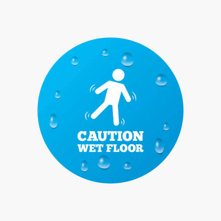 wet floor sign: Water drops on button. Caution wet floor sign icon. Human falling symbol. Realistic pure raindrops. Blue circle. Vector