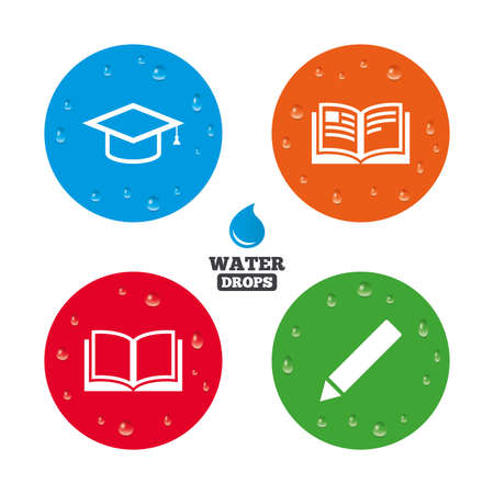 higher education: Water drops on button. Pencil and open book icons. Graduation cap symbol. Higher education learn signs. Realistic pure raindrops on circles. Vector