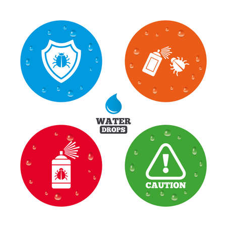 fumigation: Water drops on button. Bug disinfection icons. Caution attention and shield symbols. Insect fumigation spray sign. Realistic pure raindrops on circles. Vector Illustration